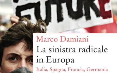 La sinistra radicale in Europa, di Marco Damiani