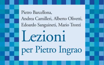 Lezioni per Pietro Ingrao